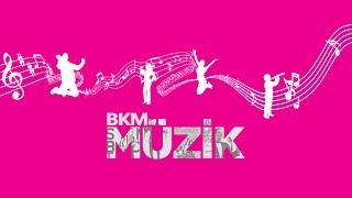 BKM Müzik Kanal Tanıtımı ♫