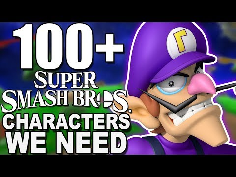 100 SUPER SMASH BROS. SWITCH CHARACTERS WE WANT - WISHLIST IDEAS