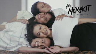 Yura Yunita - Merakit (Official Music Video)