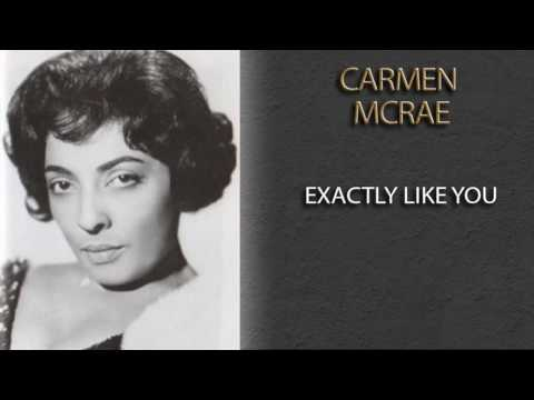 CARMEN MCRAE - EXACTLY LIKE YOU
