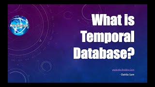What are Temporal Databases?