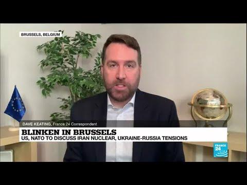 US Secretary of State Blinken in Brussels for NATO talks on Ukraine-Russia tensions, Iran