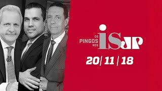 Os Pingos Nos Is  - 20/11/18