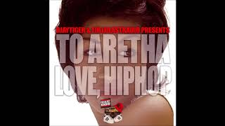 Aretha Franklin Vs. Hip Hop Classics – To Aretha | Love, Hip Hop (Full Album)