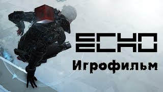 ECHO - Игрофильм