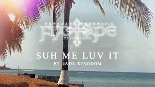 Popcaan - SUH ME LUV IT (feat. Jada Kingdom) [Official Audio]