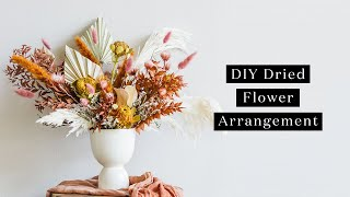 How To Make A Simple Dried Flower Arrangement