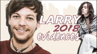 Larry Evidences 2018 Part 7 ♡
