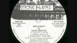 Duke Bootee - Broadway