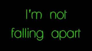 Maroon 5- Not falling apart lyrics