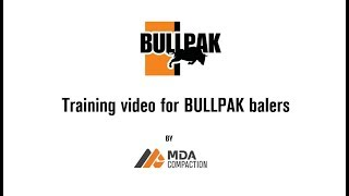 Training for BULLPAK Balers