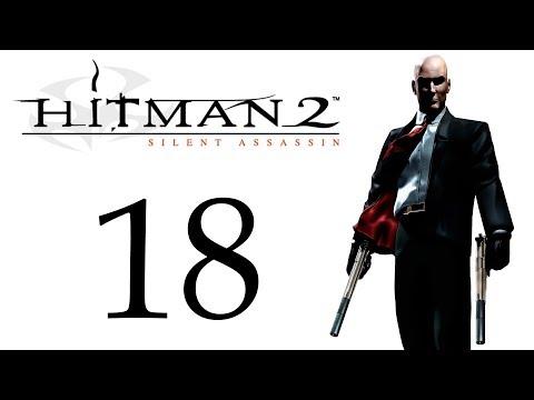 Hitman 2: Silent Assassin - Слепое прохождение - Миссия 18 - Смерть Ханнелор [#18] | PC