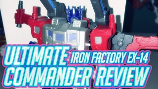 Iron Factory EX-14 Ultimate Commander Review