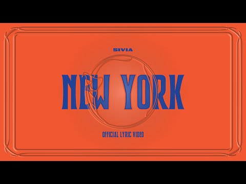 SIVIA - New York (Vertical Lyric Video) Official