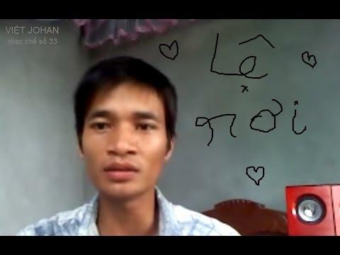 Việt johan chế Ca sĩ Lệ Rơi