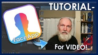TUTORIAL - VIDEOS WITH FACEAPP