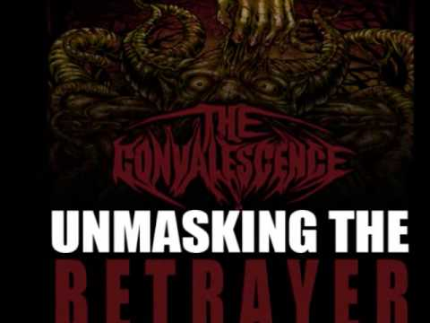 """Unmasking The Betrayer"" by The Convalescence Available Now!!!!!"
