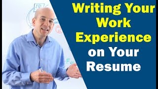 Resume Builder Step 4: How to Write Your Work Experience