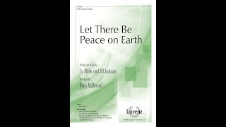 Let There Be Peace on Earth (SATB) - Mary McDonald