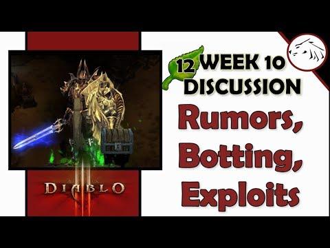 Diablo 3 Season 12 Week 10 - Rumors, Exploits, Botting - What's Going On? Patch 2.6.1