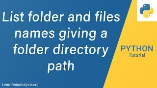 How To List File Names And File Folder Path | Python Tutorial