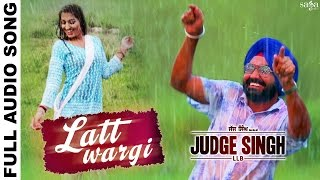Laat Wargi - Full Audio - Ravinder Grewal - Judge Singh LLB - Harf Cheema - Latest Punjabi Song 2015