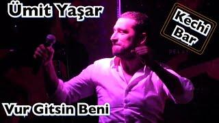 Ümit Yaşar - Vur Gitsin Beni (Muhteşem Yorum ) HİT