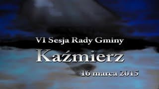 preview picture of video 'VI SESJA Rady Gminy Kaźmierz - 20150316 - 1z2'