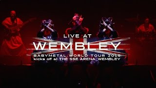 BABYMETAL -  LIVE AT WEMBLEY Trailer