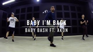 Baby I'm Back (Baby Bash ft. AKON) | Daniel Choreography
