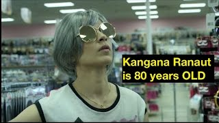 Kangana Ranaut will act as an 80 Year old lady in 'Teju'