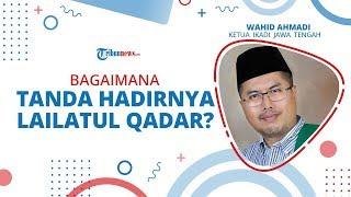TANYA USTAZ - Bagaimana Tanda-tanda Hadirnya Lailatul Qadar?