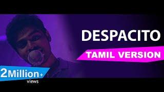 Luis Fonsi - Despacito (Tamil Version) | Joshua Aaron | Full version