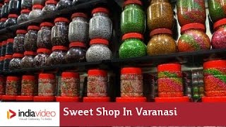 Sweet Shop in Varanasi