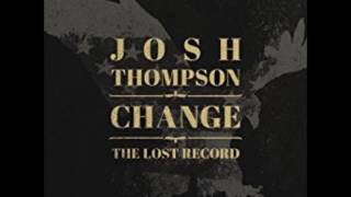 Josh Thompson - Something's Gonna Get Us All