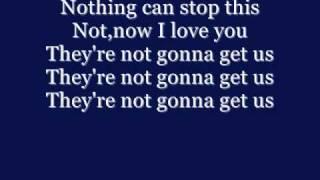 Tatu - Not gonna get us - Lyrics
