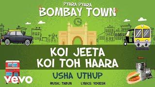 Koi Jeeta Koi Toh Haara - Official Full Song | Pyara Pyara