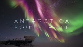 SOUTH POLE | NIGHT IN ANTARCTICA