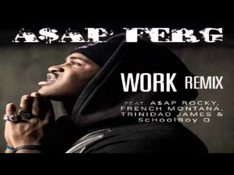 Download ASAP Ferg - Work REMIX Mp4 HD Video and MP3