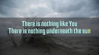 Nothing Like You by Chasen (Lyrics)