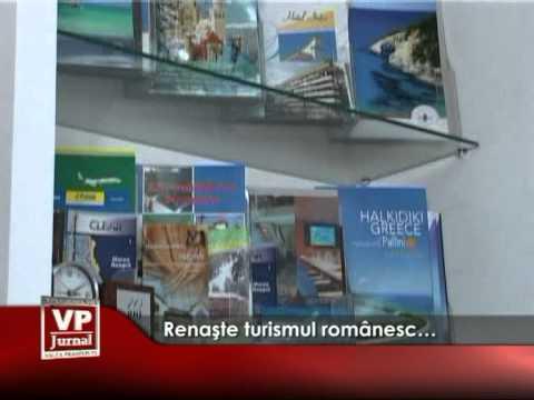 Renaşte turismul românesc…