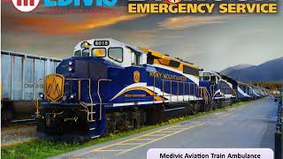 Use Medivic Aviation Train Ambulance Service in Patna and Delhi