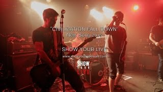 "NO MORE WAITING - ""Civilization Fall Down"" (Live Multicam)"