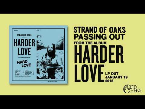 Strand Of Oaks - Passing Out (Official Audio)