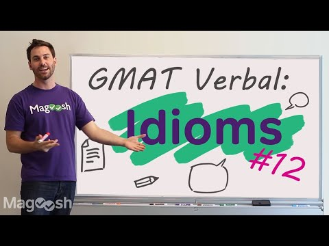 GMAT Tuesdays: Sentence Correction—Must Know Idioms #12