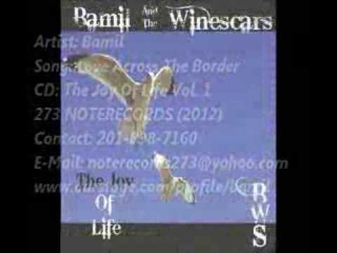 Bamil - Love Across The Border (2012)