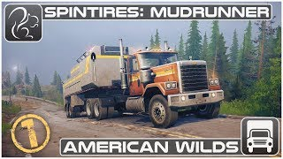 Spintires: Mudrunner - American Wilds (#1 of 3)