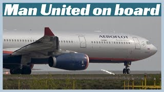 Aeroflot A330 takes Man United to Barcelona