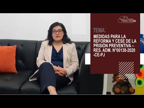 MEDIDAS PARA LA REFORMA Y CESE DE LA PRISIÓN PREVENTIVA - RES. ADM. N° 00138-2020-CE-PJ - Luces Cámara Derecho 173