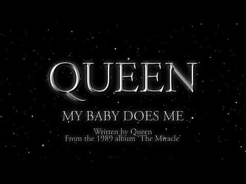 My Baby Does Me - Queen
